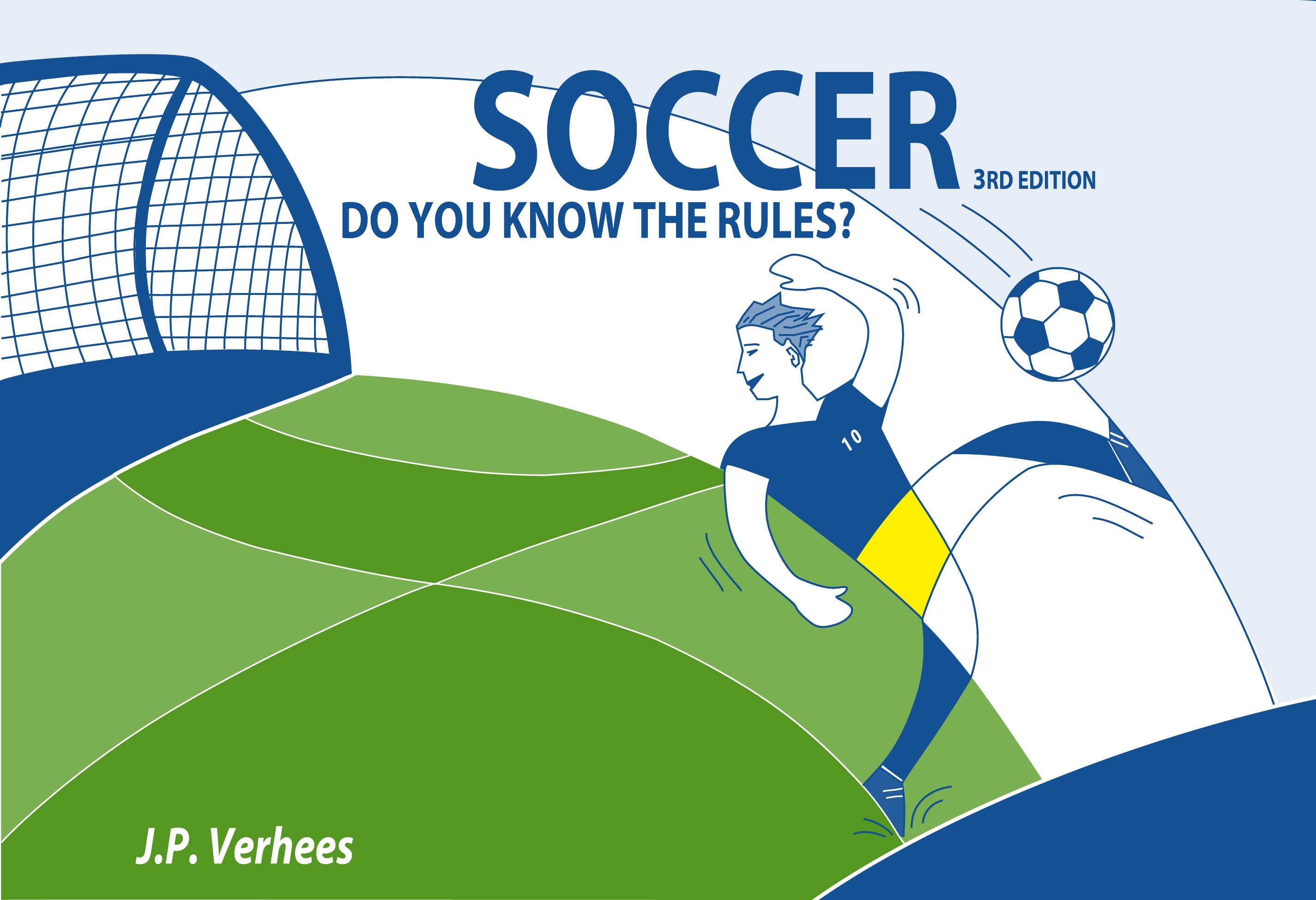 Soccer: Do you know the Rules?